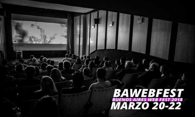 BAWEBFEST, el festival de las series web.