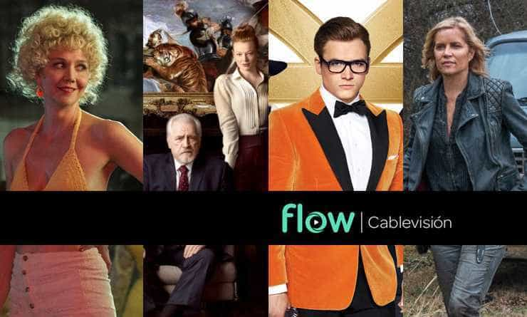 Qué miramos by Flow. The Deuce – Succession – Kingsman – Fear The Walking Dead