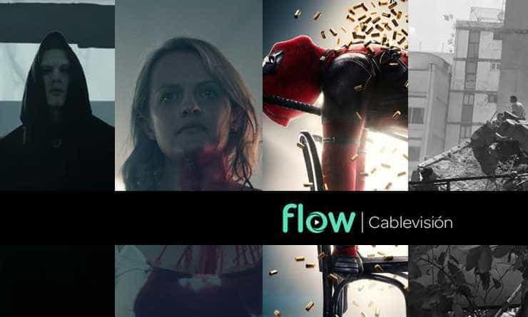 Qué miramos by Flow. A.H.S: Apocalypse - The Handmade's Tale - Deadpool 2 - Terremoto