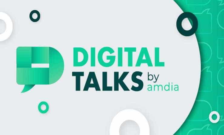 Digital Talks by Amdia